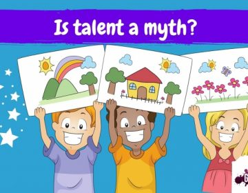Is talent a myth or are we born with it?